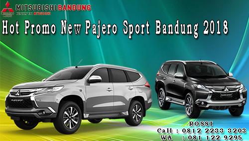 Hot Promo New Pajero Sport Bandung 2018